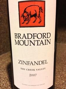 2007 Bradford Mountain Zinfandel